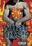 Red Hot Chili Peppers : What Hits !?