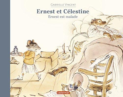 Ernest et Célestine : Ernest est malade