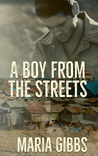 A Boy from the Streets by Maria Gibbs