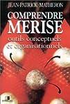 Comprendre Merise : Outils conceptuel...