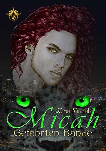 Micah Gefährten Bande