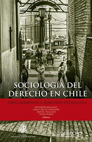 Sociología del derecho en Chile: Libro homenaje a Edmundo Fuenzalida por Salvador Millaleo