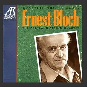 Bloch: String Quartets Nos. 4 & 5