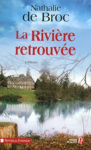 La Rivière retrouvée (2) (Terres de France) (French Edition)
