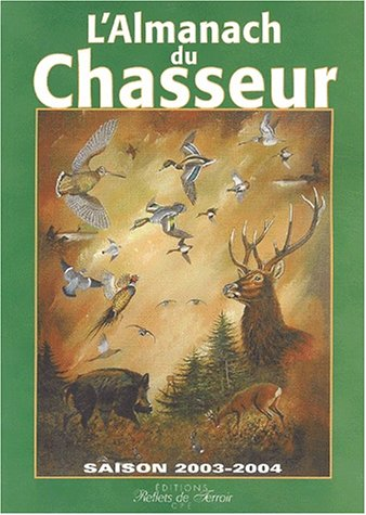 L'Almanach du chasseur par Gérard Bardon
