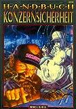 Michael E. Colton: Shadowrun - Quellenbuch Handbuch Konzernsicherheit