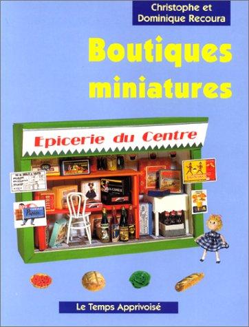 Boutiques miniatures