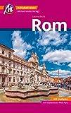 Rom MM-City Reiseführer Michael Müller Verlag: Individuell reisen mit vielen praktischen Tipps und Web-App mmtravel.co