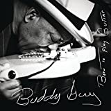 Buddy Guy: Born to Play Guitar (Audio CD)