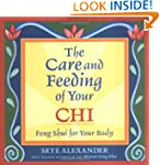 Care and Feeding of Your Chi: Feng Sh...