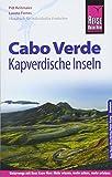 Reise Know-How Reiseführer Cabo Verde – Kapverdische Inseln