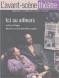 L'Avant-Scène théâtre, N° 1107, Mars 2002 - Ici ou ailleurs
