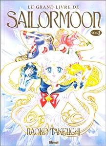 Le grand livre de Sailor Moon Edition simple One-shot
