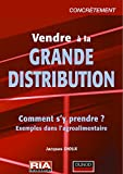 Vendre en grande distribution