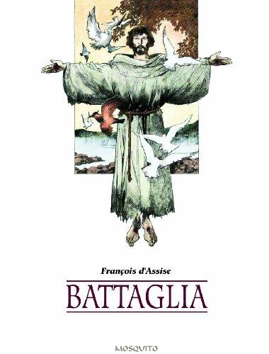 François d'Assise - Battaglia