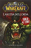 L'ascesa dell'orda. World of Warcraft: 3