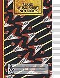 Blank Music Sheet Notebook: Music Manuscript Paper, Staff Paper, Music Notebook 12 Staves, Guitar Journal (Music Composition Books)...