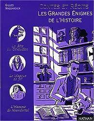 Contes et récits des grandes énigmes de l'histoire