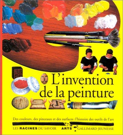 L'invention de la peinture par Béatrice Fontanel