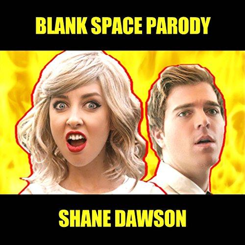 Blank Space Parody [Explicit]