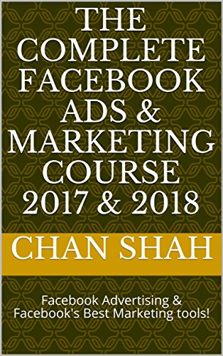 the-complete-facebook-ads-marketing-course-2017-2018-facebook-advertising-facebooks-best-marketing-t