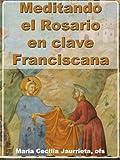Image de Meditando el Rosario en clave franciscana.