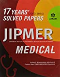 17 Years' 2000-2016 Solved Papers JIPMER Medical 2017