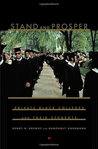 stand-and-prosper-private-black-colleges-and-their-students-by-drewry-henry-n-doermann-humphrey-2003