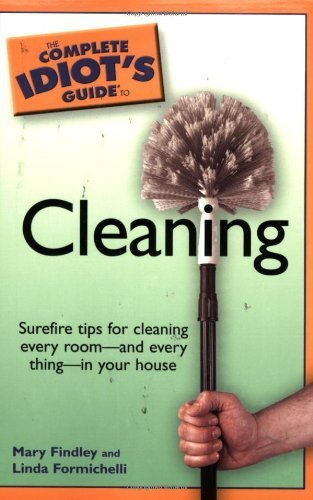 The Complete Idiot's Guide to Cleaning by Linda Formichelli (2006-01-03)