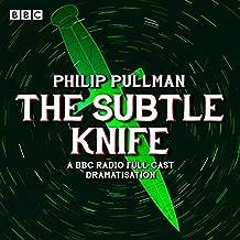The Subtle Knife (Dramatised)