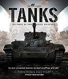 Tanks: 100 Years of Armoured Warfare (Tank Museum)