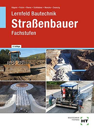 Lernfeld Bautechnik Straßenbauer: Fachstufen