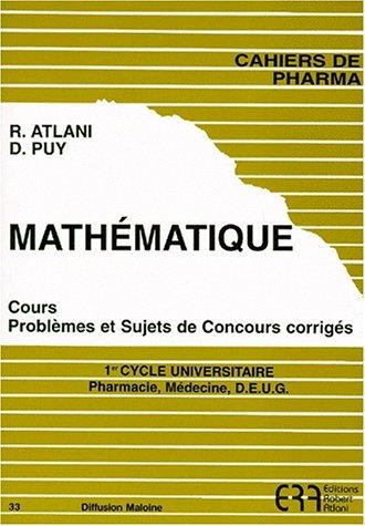 Mathématique. Cours, problèmes et sujets de concours corrigés