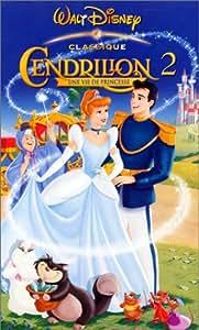 Cendrillon 2, une vie de princesse [VHS]: Walt Disney