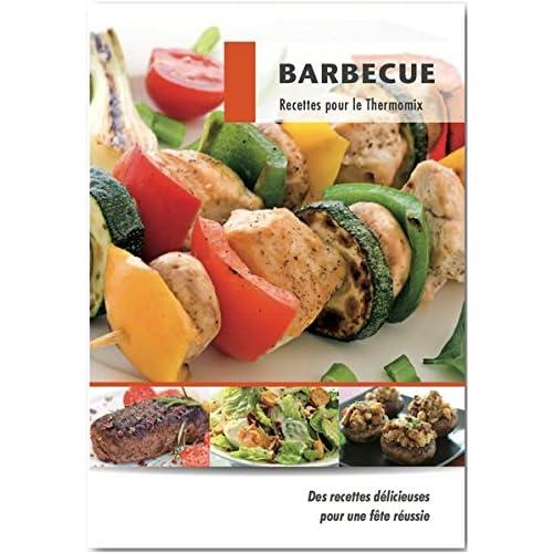 Barbecue: Recettes pour le Thermomix®