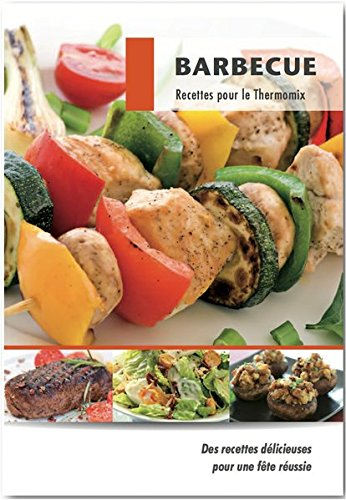 Barbecue: Recettes pour le Thermomix
