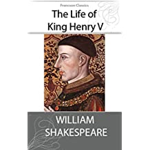 The Life of King Henry V (Illustrated) (English Edition)