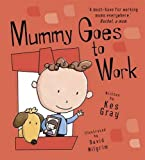 Mummy Goes to Work