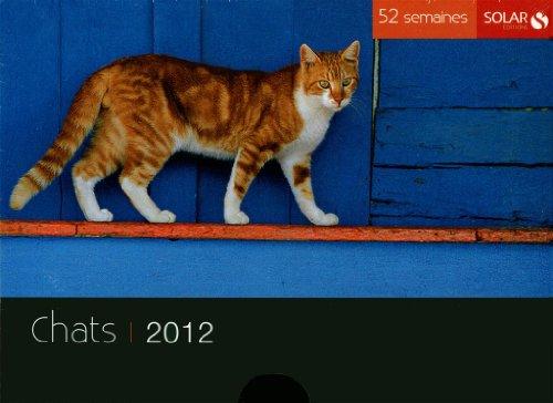 Nouveaux 52 semaines Chats 2012 par Françoise CAPPELLE