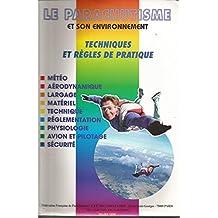 Le parachutisme et son environnement : Météo, aérodynamique, largage