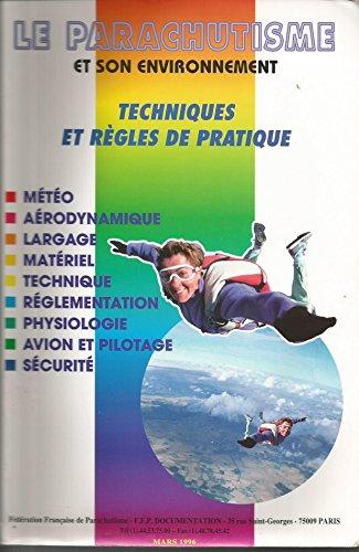 Le parachutisme et son environnement