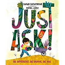 Just Ask: Be Different, Be Brave, Be You