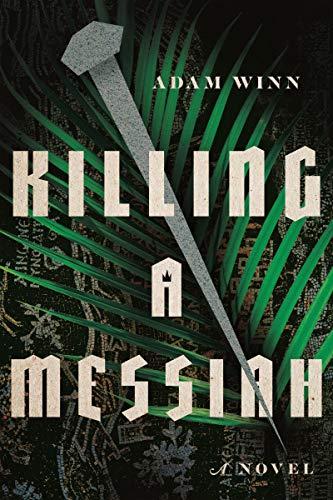 Killing a Messiah: A Novel (English Edition)