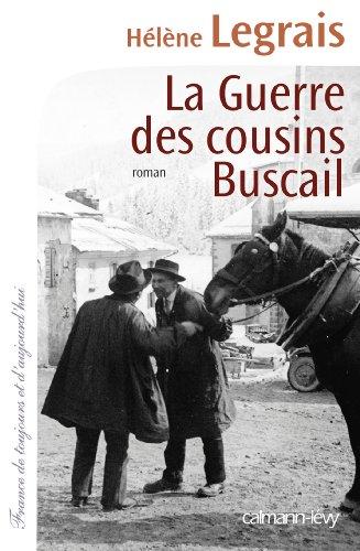 La Guerre des cousins Buscail (Cal-Lévy-France de toujours et d'aujourd'hui)