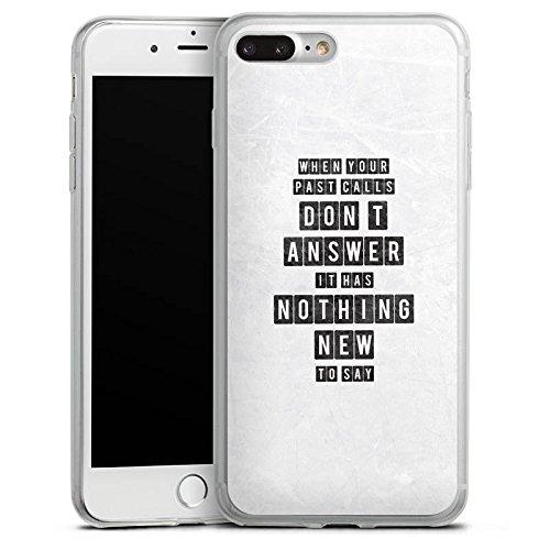 Apple iPhone 8 Slim Case Silikon Hülle Schutzhülle Sprüche Spruch Statement Silikon Slim Case transparent