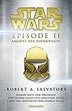 Star Wars - Episode II: Angriff der Klonkrieger - Roman nach der Geschichte von George Lucas und dem Drehbuch von George Lucas und Jonathan Hales