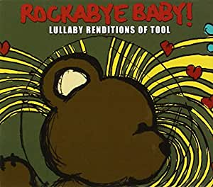 Rockabye Baby! Lullaby Renditions of Tool [Import anglais]