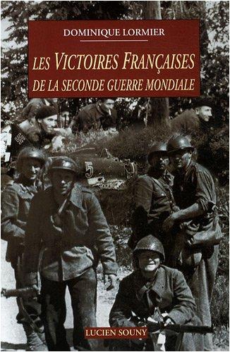 Les victoires françaises de la seconde guerre mondiale