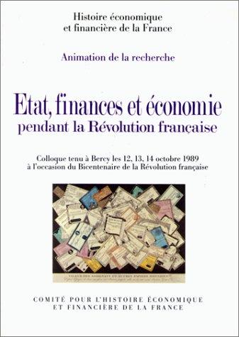 Etat, finances et économie pendant la Révolution...
