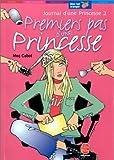 journal d une princesse tome 2 premiers pas d une princesse